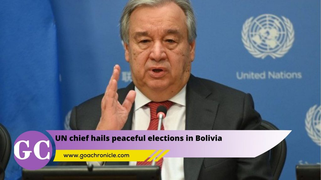 UN chief hails peaceful elections in Bolivia | | Goa Chronicle